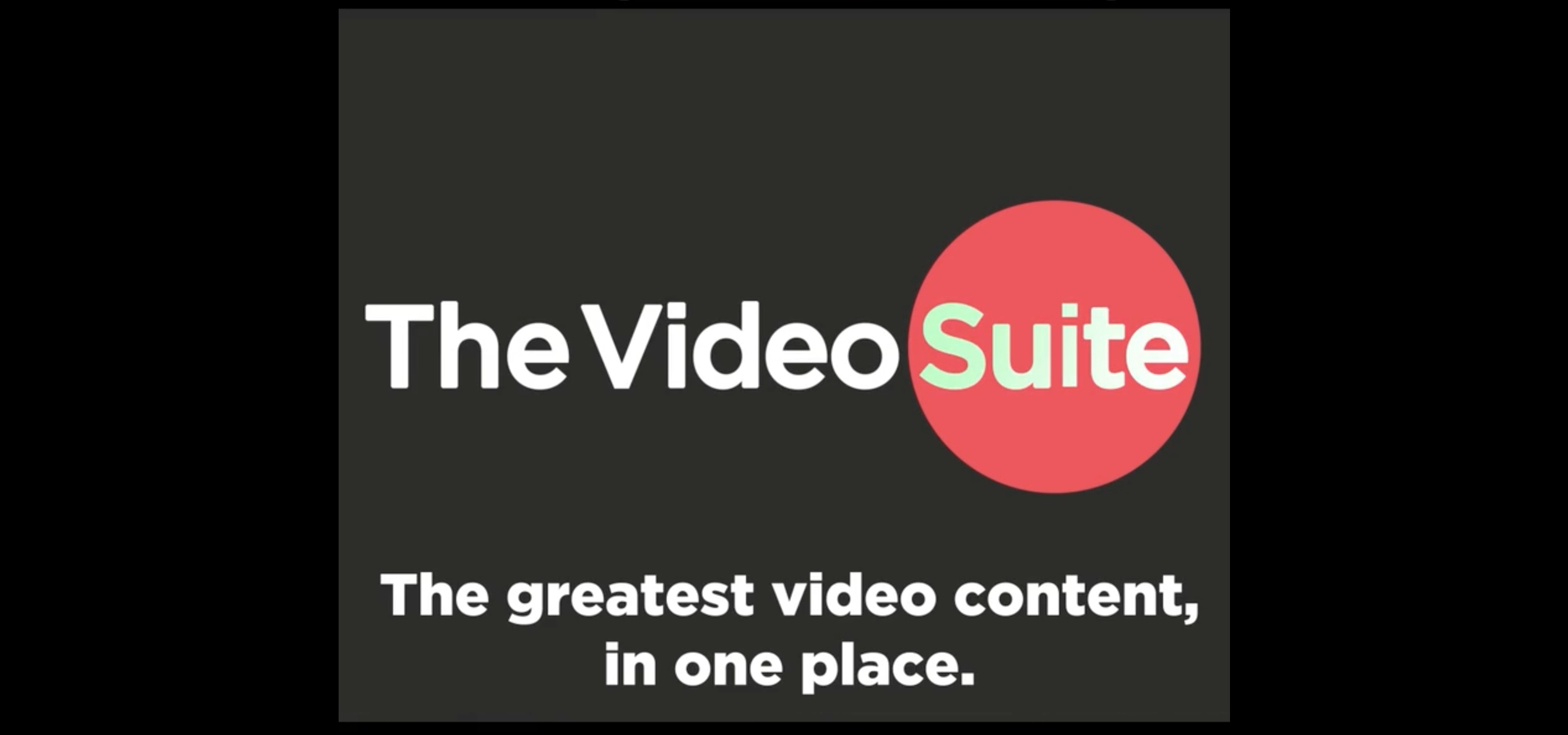 Introducing The Video Suite